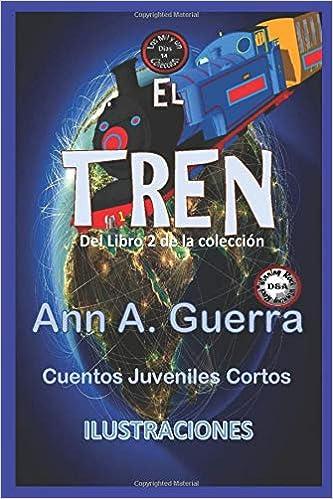 14: Del Libro 2 de la coleccion (Los MIL y un DIAS: Cuentos Juveniles Cortos): Ms. Ann A. Guerra, Mr. Daniel Guerra: 9781790391844: Amazon.com: Books