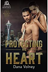 Protecting His Heart: A Wyn Security Novel by Dana Volney (2016-04-01) Paperback