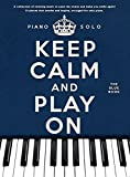 Keep Calm And Play On: The Blue Book: Noten für Klavier (Piano Solo)