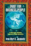 Tarot for business People, Irma Myrl K. Jacobovitz, 1436393388