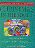 Christmas in the South: Holiday Stories from the South's Best Writers