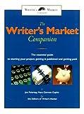 Writer's Market Companion, Joe Feiertag and Mary Carmen Cupito, 0898799309