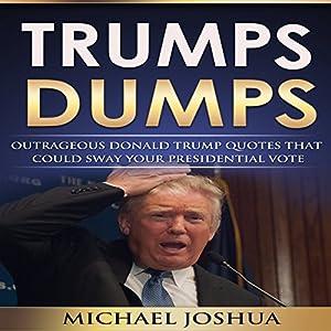 Trumps Dumps Audiobook