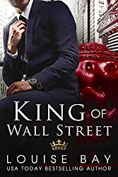 King of Wall Street: a sexy, standalone, contemporary romance