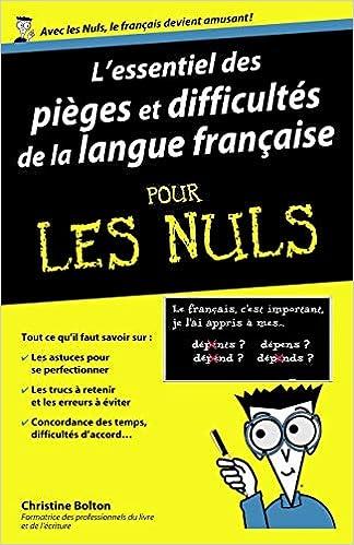 lessentiel des pieges et difficultes de la langue francaise pour les nuls