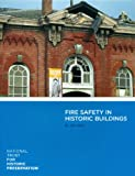 Fire Safety and Historic Buildings, Jack Watts, 0891335862