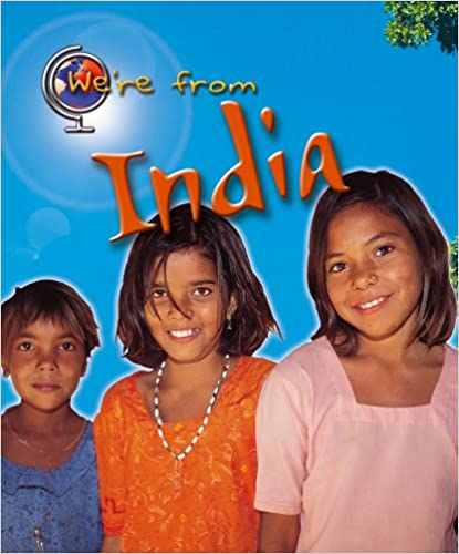 India (We're From)