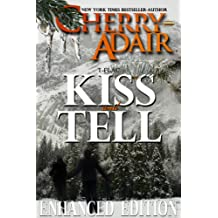 Kiss and Tell: Enhanced Edition (The Wright's (T-FLAC) Book 1)