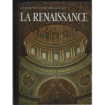 L'architecture en Europe La Renaissance Du Gothique tardif au Maniérisme