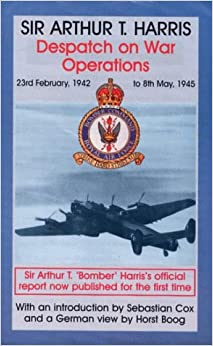 Book Despatch on War Operations: 23rd February 1942 to 8th May 1945 (Studies in Air Power)