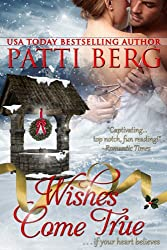 Wishes Come True (A Merry Nicholas Christmas Tale Book 2)
