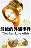 Their Last Love Affair [VHS]
