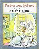 Pinkerton, Behave!, Steven Kellogg, 0803765738