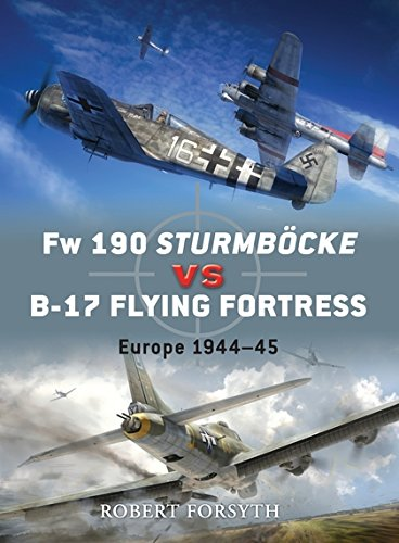 Fw 190 Sturmböcke vs B-17 Flying Fortress: Europe 1944–45 (Duel)