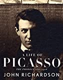 Image of A Life of Picasso: The Prodigy, 1881-1906