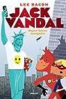 JACK VANDAL, tome 2 : SUPER HEROS INCOGNITO par Bacon