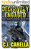 Decisively Engaged (Warp Marine Corps Book 1)