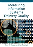 Measuring Information Systems Delivery Quality, , 159140858X