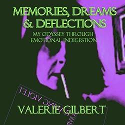 Memories, Dreams & Deflections