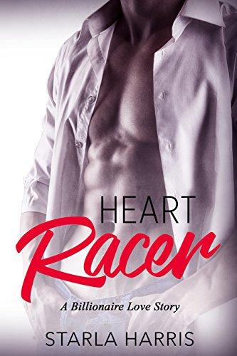 Heart Racer: A Billionaire Love Story