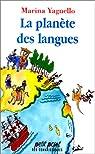 La planète des langues par Yaguello
