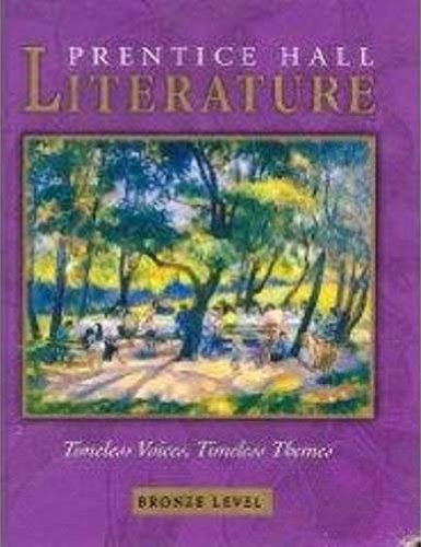 7 Students Book - Prentice Hall Literature Timeless Voices, Timeless Themes, Bronze Level, Grade 7, Student Edition, 9780131804326, 0131804324, 2005