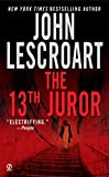 The 13th Juror (Dismas Hardy, Book 4)