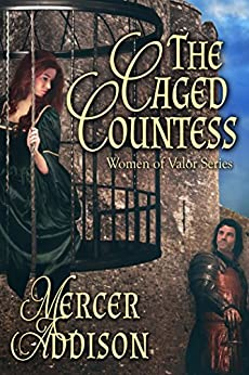 The Caged Countess (Women of Valor Series Book 1) by [Addison, Mercer]