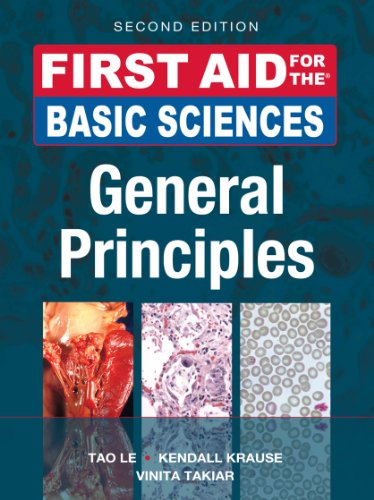 First Aid for the Basic Sciences, General Principles, Second Edition (First Aid Series) Pdf