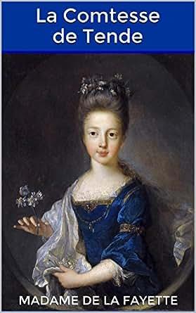 La Comtesse de Tende (French Edition) - Kindle edition by Madame de La