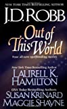 Out of This World, J. D. Robb and Laurell K. Hamilton, 0515131091