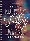 2018 Friday Eventually Daily Weekly Monthly Planner, 16 Month Agenda: Sept. 2017 – Dec. 2018