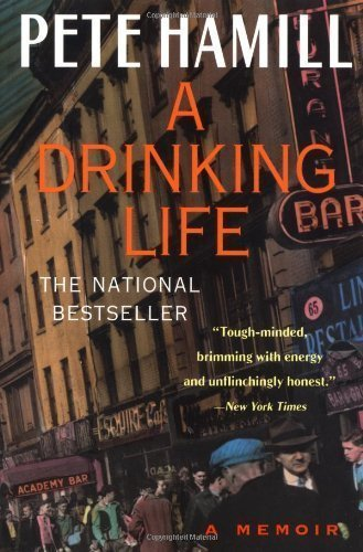 A Drinking Life: A Memoir by Hamill, Pete [Paperback(1995/4/1)] (Pete Hamill A Drinking Life)