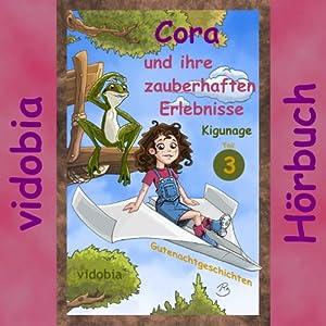 Cora und ihre zauberhaften Erlebnisse 3 Hörbuch