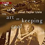 The Art of Keeping Cool | Janet Taylor Lisle