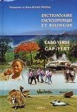 Dictionnaire encyclopédique et bilingue portugais-français : Volume 3, Cap-Vert/Cabo Verde