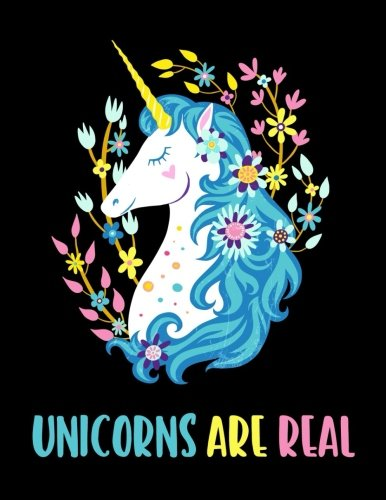 Unicorns are Real (Journal, Diary, Notebook for Unicorn Lover): A Journal Book with Coloring Pages I