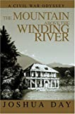 The Mountain above the Winding River, Joshua Day, 0595669662