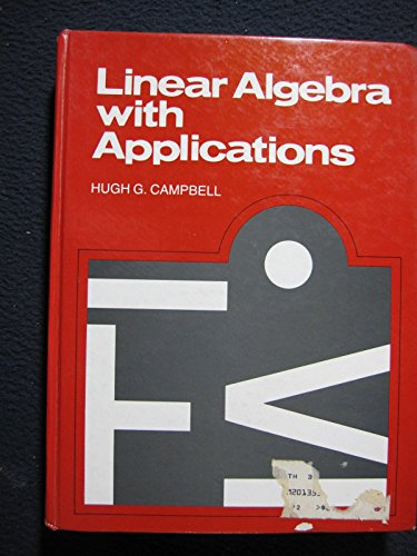 Linear Algebra With Applications, Including Linear Programming