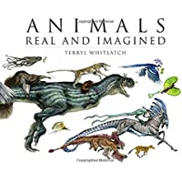 Animals Real and Imagined: Fantasy of What Is