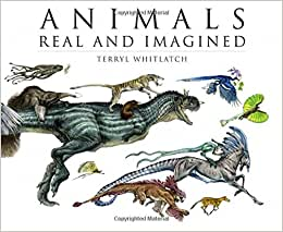 Animals Real and Imagined: The Fantasy of What Is and What