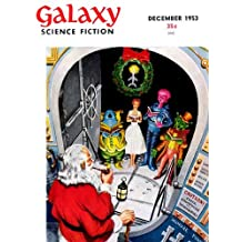 December 1953, Stories from Galaxy Science Fiction Magazine