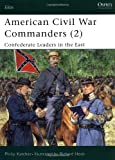 American Civil War Commanders (2), Philip R. N. Katcher, 1841763187