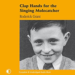 Clap Hands for the Singing Molecatcher Audiobook