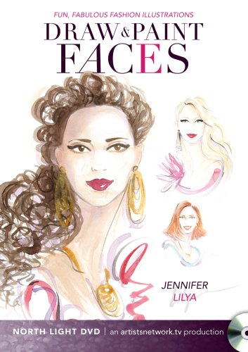 Fun, Fabulous Fashion Illustrations - Draw and Paint Faces