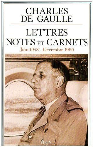 En ligne Lettres, notes et carnets : Tome 8, Juin 1958-décembre 1960 pdf
