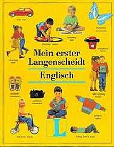 Langenscheidt Wörterbücher für den Fremdsprachenstart: Mein erster Langenscheidt. Englisch.