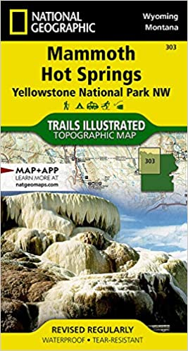 Mammoth Hot Springs: Yellowstone National Park NW (National Geographic Trails Illustrated Map) (National Geographic Trails Illustrated Map, 303)