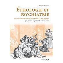 Éthologie et psychiatrie: Une approche évolutionniste des troubles mentaux (Psy-Théories, débats, synthèses t. 11) (French Edition)