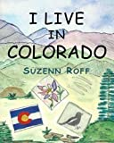 img - for I Live in Colorado (Volume 1) book / textbook / text book